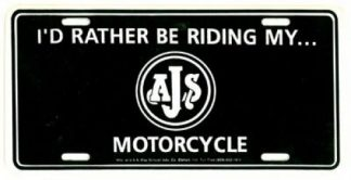 I Would Rather Be Riding My AJS Motorcycle License Plate
