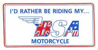 I Would Rather Be Riding My BSA Motorcycle License Plate