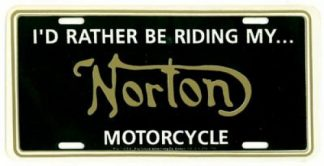 I Would Rather Be Riding My Norton Motorcycle License Plate
