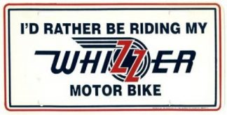 I Would Rather Be Riding My Whizzer Motorcycle License Plate
