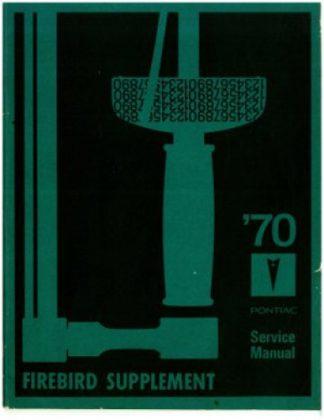 1970 Pontiac Service Manual Firebird Supplement Used