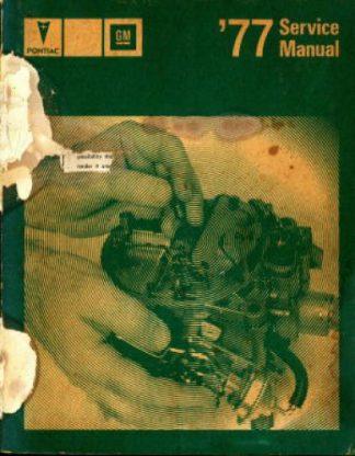 Official 1977 Pontiac Automobile Service Repair Manual