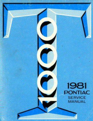Pontiac T1000 Service Manual 1981 Used