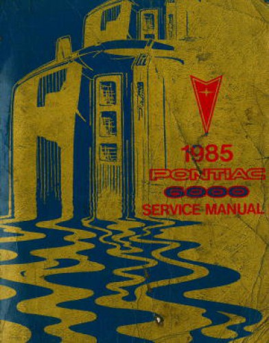Pontiac 6000 Service Manual 1985 Used