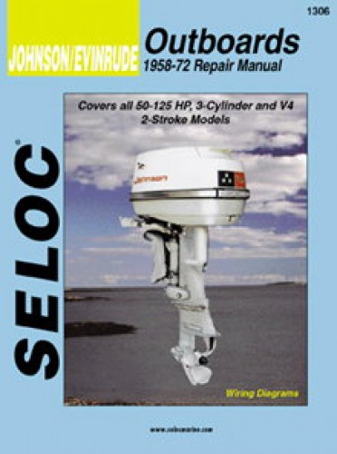 Seloc johnson evinrude outboards 3 4 cyl 1958 1972 repair for Johnson outboard motor repair
