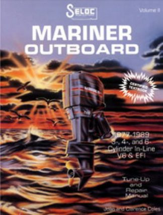 Seloc Mariner Outboards 3 4 6 Cyl 1977-1989 Repair Manual