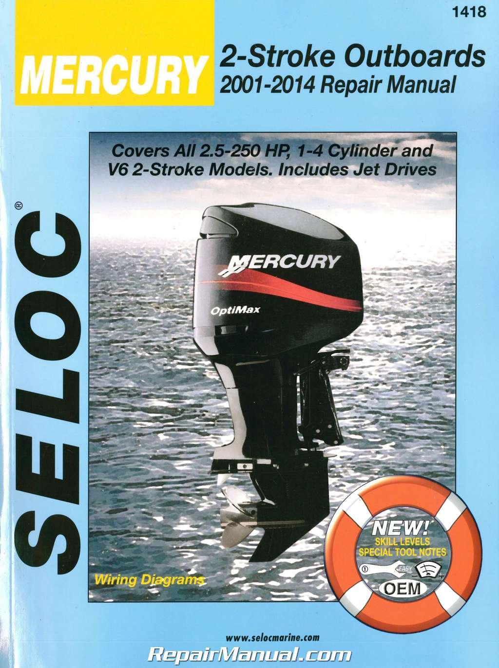 Seloc 2001-2014 Mercury Mariner Outboards 2 Stroke 2 5-250 hp Boat Engine  Repair Manual