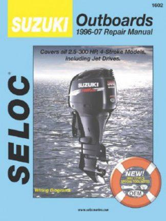 Seloc Suzuki Outboards 1996-2007 All 4-Stroke 2.5-300HP Repair Manual