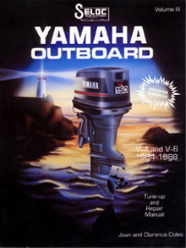 Seloc Yamaha Outboards 4 6 Cylinder 1984-1991 Repair Manual