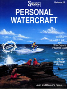 Seloc Yamaha Personal Watercraft 1987-1991 Repair Manual Vol lll