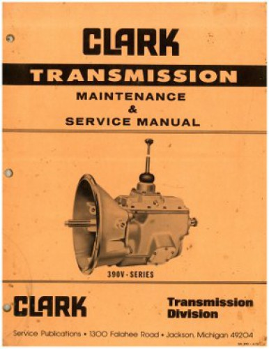 Clark Transmission Maintenance And Service Manual 390v