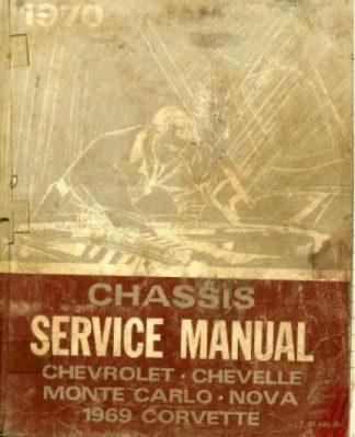 Used 1970 Chevrolet Chevelle Monte Carlo Nova 1969 Chevrolet Corvette Chassis Service Manual