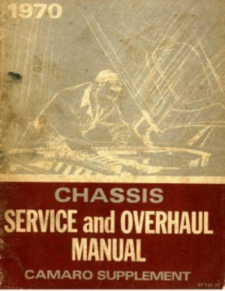 Used 1970 Chevrolet Camaro Chassis Service and Overhaul Manual Supplement