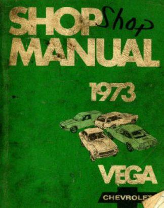 Vega Chevrolet Shop Manual 1973 Used