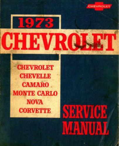 Used 1973 Chevrolet Chevelle Camaro Monte Carlo Nova And Corvette Service Manual