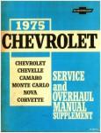 1975 Chevrolet Service and Overhaul Manual Supplement for Chevelle Camaro Monte Carlo Nova, Corvette Used