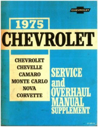 1975 Chevrolet Service and Overhaul Manual Supplement for Chevelle Camaro Monte Carlo Nova, Corvette Used