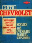 Chevrolet Chevelle Camaro Monte Carlo Nova and Corvette Service and Overhaul Manual Supplement 1976 Used