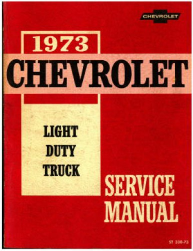 Chevrolet Light Duty Truck Service Manual 1973 Used