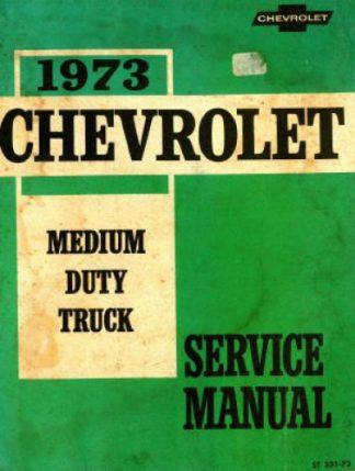 Chevrolet Medium Duty Trucks Service Manual 1973 Used