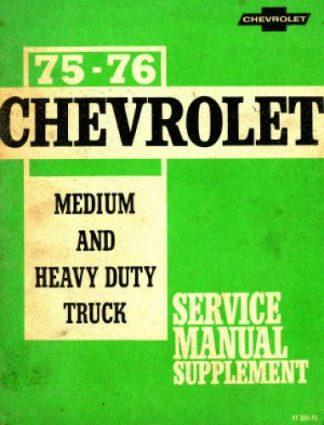 Chevrolet Medium and Heavy Duty Trucks Service Manual Supplement 1975-1976 Used