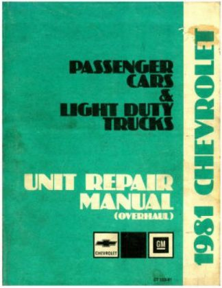 Used 1981 Chevrolet Passenger Cars And Light Duty Trucks Unit Repair Manual