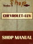 Chevrolet LUV Series 9 Pick Up Truck Shop Manual 1979