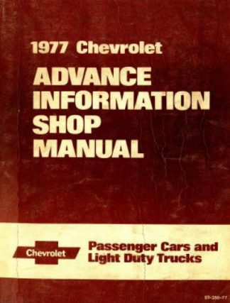 Chevrolet Passenger cars and Light Duty Trucks Advance Information Shop Manual 1977 Used
