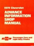 Chevrolet Passenger Car and Light Duty Trucks Advance Information Shop Manual 1979 Used