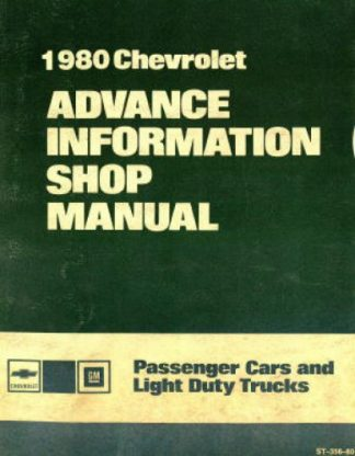 Chevrolet Passenger Car and Light Duty Trucks Advance Information Shop Manual 1980 Used