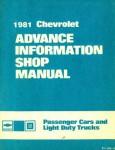Chevrolet Passenger Car and Light Duty Trucks Advance Information Shop Manual 1981 Used
