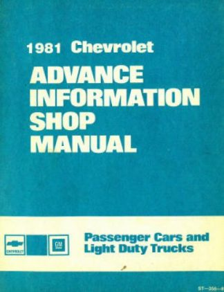 Chevrolet Passenger Car and Light Duty Trucks Advance Information Shop Manual 1981 Used