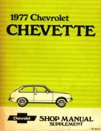 Chevrolet Chevette Shop Manual Supplement 1977 Used