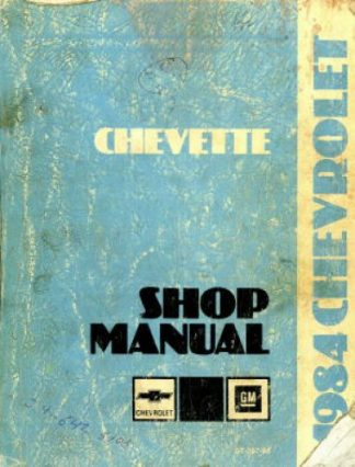 Chevrolet Chevette Shop Manual 1984 Used