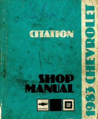 Chevrolet Citation Shop Manual 1983 Used