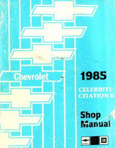 1985 Chevrolet Celebrity Auto Repair Manual - ChiltonDIY
