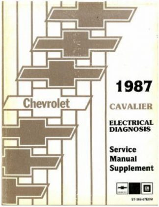 1987 Chevrolet Cavalier Electrical Diagnosis Service Manual Supplement