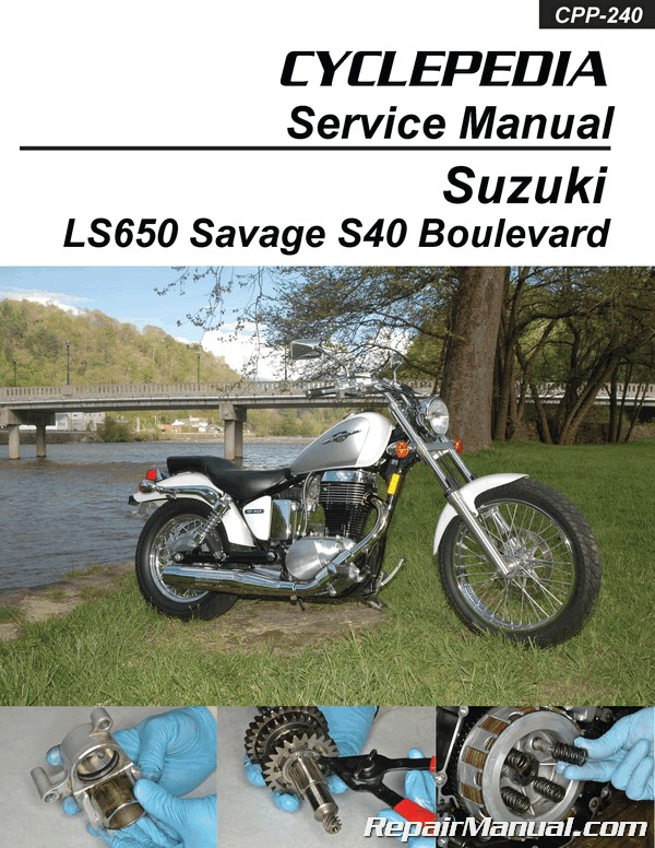 suzuki ls650 savage / boulevard s40 motorcycle service manual