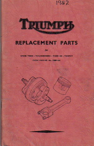 1952 Triumph Speed Twin, Thunderbird, Tiger 100 and Trophy Parts Manual