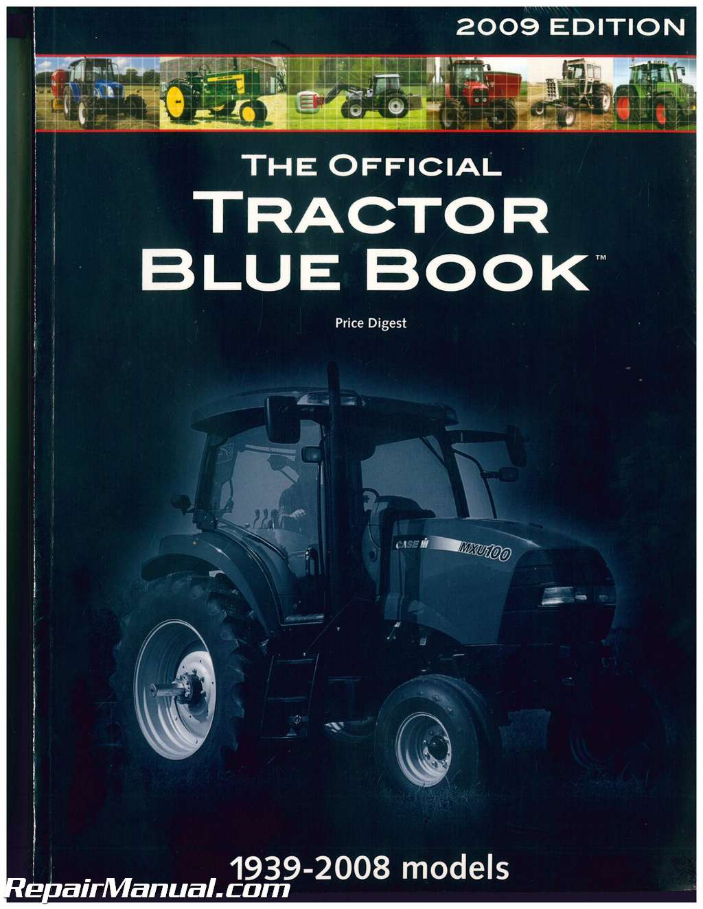 Tractor Blue Book >> The Official 2009 Edition Tractor Blue Book 1939 2008 Tractor