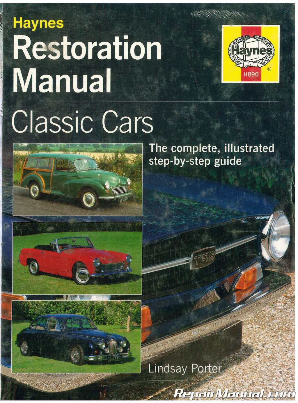 Restoration Manual Classic Cars: The Complete Illustrated Step-by-Step Guide