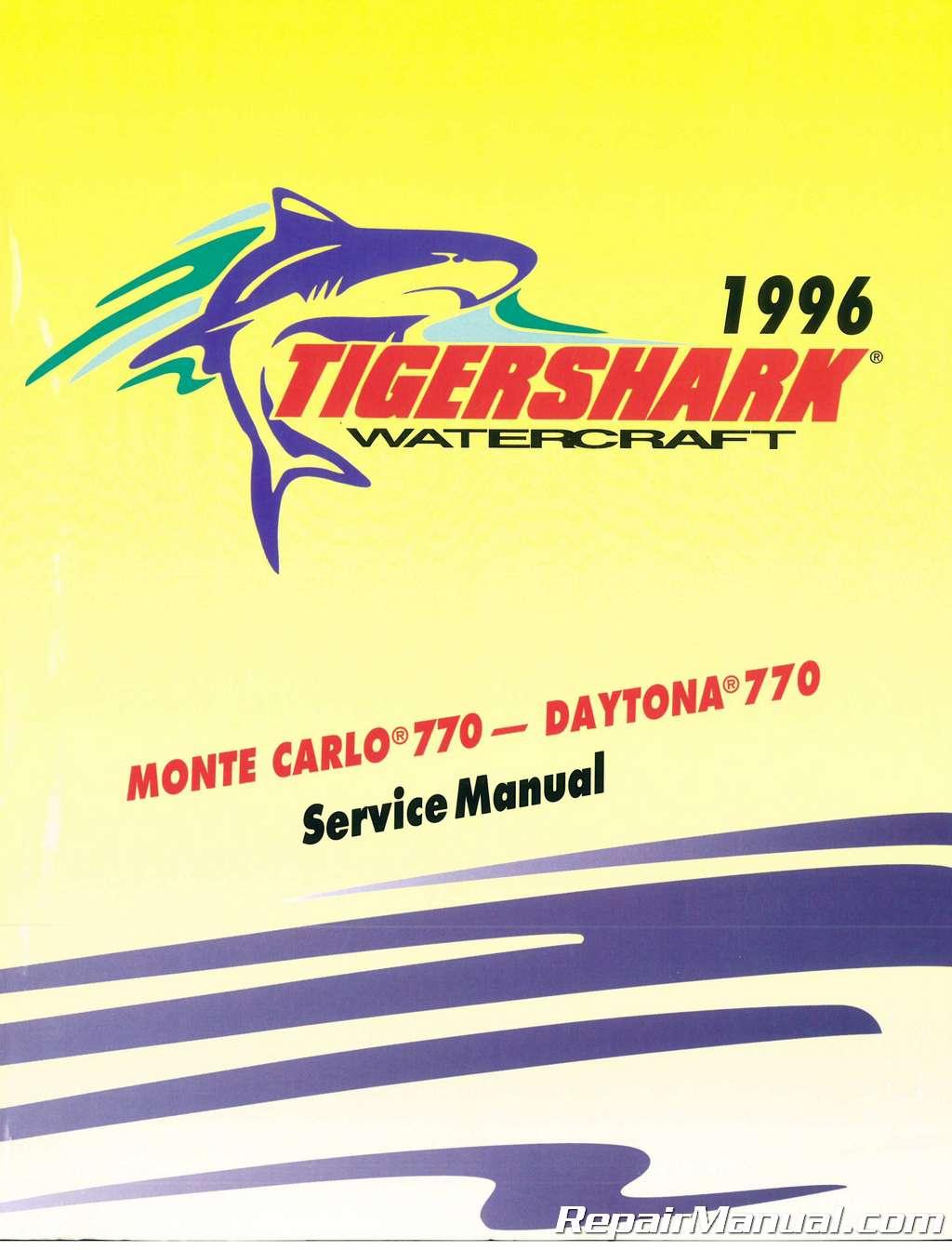 tigershark 1996 monte carlo 770 daytona 770 service manual rh repairmanual com 1990 Monte Carlo 1990 Monte Carlo