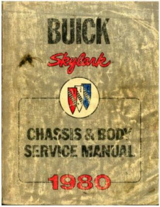 Used 1980 Buick Skylark Chassis And Body Service Manual
