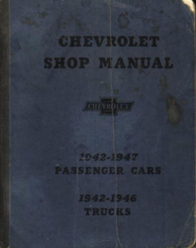 1942-1947 Chevrolet Passenger Car and Light Truck Service Manual