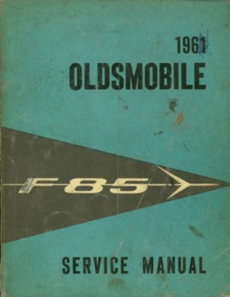 1961 Oldsmobile Service Manual
