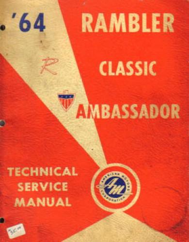 1964 amc rambler classic and ambassador service manual rh repairmanual com Rambler American 1960 Rambler Classic
