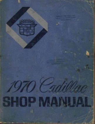 1970 Cadillac Service Manual