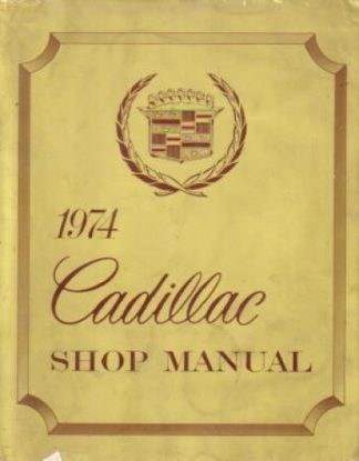1974 Cadillac Factory Service Manual