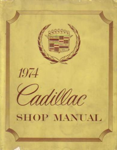 1974 Cadillac Factory Service Manual