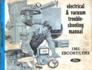 Used 1981 Ford Escort Mercury Lynx Electrical Vacuum Troubleshooting Manual